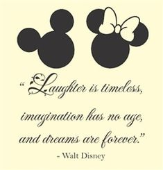 Laughter is timeless, imagination has no age, and dreams are forever. Walt Disney Vinyl wall art Inspirational quotes and saying home decor decal sticker Slap-Art ® Disney Love Quotes, Cute Quotes, Disney Sayings, Disney Poems, Unique Quotes, Amazing Quotes, Wall Quotes, Bible Quotes, Bible Bible