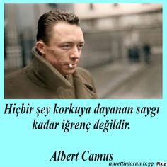 Saygı sevilene olur.. Cematan... Cool Words, Wise Words, Something Just Like This, Caption For Yourself, Albert Camus, Tumblr Quotes, More Than Words, Tell The Truth, Quotes About God