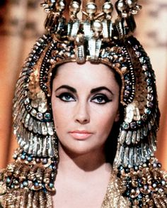 Elizabeth Taylor as Cleopatra.. one of my all time favorites.  She had a tumultuous life but she lived and boy did she live!