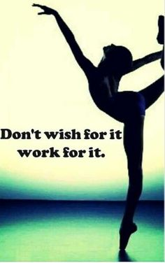 Perfect motivation quote to get me going for the day. You won't get anywhere wishing all day, but you will working.
