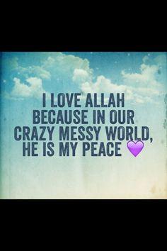 Love Allah (swt) ~Amatullah♥