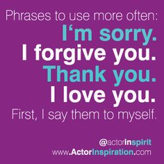 Phrases to use more often. Take What You Need, I Love You, My Love, I Forgive You, Forgiving Yourself, Forgiveness, Sayings, Inspiration, Biblical Inspiration