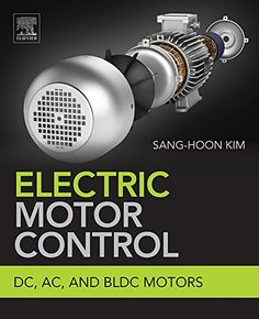 #AC,BLDC,CONTROL,#DC,DownLoad,EBook,#electric,#Klassiker,Motor,Motors,Musik,Musiker #Electric Motor Control: #DC, #AC, and BLDC Motors - http://sound.saar.city/?p=54627