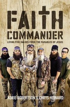 "Read ""Faith Commander Living Five Values from the Parables of Jesus"" by Korie Robertson available from Rakuten Kobo. The Robertson Family Helps You Build a Faith-Shaped Life … Join the Robertson men of the hit television show, Duck Dynas. Small Group Bible Studies, Group Study, Radical Forgiveness, Robertson Family, Sadie Robertson, Parables Of Jesus, Christian Films, Duck Commander, Duck Dynasty"