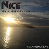 NiCe - Senja Serenity - Part 4 - 31.01.15 by NiCe Music on SoundCloud