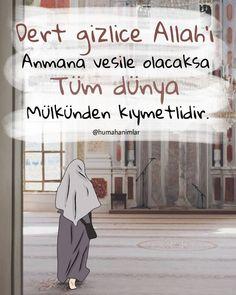 """Hüma Hanımlar on Instagram: """"Dert gizlice Allah'ı anmana vesile olacaksa . Tüm dünya mülkünden kıymetlidir."""" Allah Islam, Deen, Ecards, E Cards, Allah"""