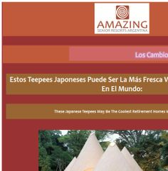 Amazing Senior Resorts -Teepees Japoneses - La Más Fresca Vivienda Para El Retiro En El Mundo: