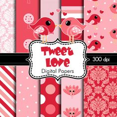 Valentine Tweet Love Digital Papers for Personal by HeadsUpGirls,