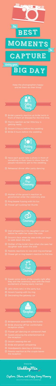 The best moments to capture during the wedding. These are the special memories that are so easy to miss and youll want to re-live. Print this out! Thanks for sharing WeddingMix.