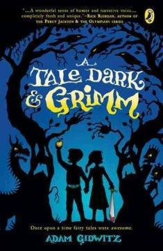 A tale dark & Grimm by Adam Gidwitz.  Click the cover image to check out or request the teen kindle.