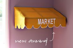 How to make an awning for a playroom!