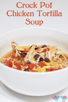 A delicious recipe for Crock Pot Chicken Tortilla soup! Easy to throw into the slow cooker in the morning and return to a yummy dinner! {The...