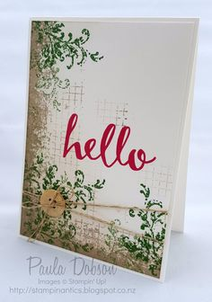 TIMELESS TEXTURES, SAB 2016 Hello stamp sets; crumb cake, garden green, rose red inks
