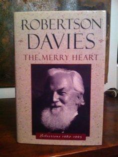 Love books - The Merry Heart - Robertson Davies