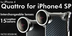 Pricey, but very stylish and functional with all the interchangeable lenses! Very tempting...  Quattro for iPhone4 SP