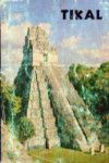 Tikal: A Handbook of the Ancient Maya Ruins (with a guide Map), William R. Coe, #books, #btripp, #reviews