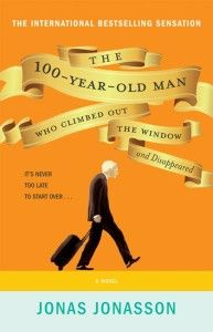 The 100 Year-Old Man Who Climbed Out the Window and Disappeared by Jonas Jonasson. You simply must read this book. You simply MUST. Up Book, Book Club Books, Books To Read, Big Books, Children's Books, Reading Lists, Book Lists, Reading Room, Reading 2014