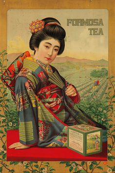 Formosa Tea advertising, Japan, ca. 1915 ... depicts woman in kimono with field of tea plants in the background