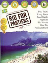 Rio for Partiers: The Visual Travel Guide to Rio de Janeiro Rio Brazil, Best Kindle, Aleta, Day Tours, Great Books, Travel Guides, South America, Night Life, Public