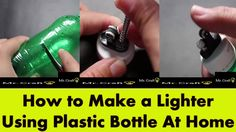 How to Make a Lighter Using Plastic Bottle At Home