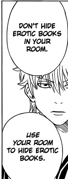 Gintama logic.  Only Gintoki would say some s**t like this.