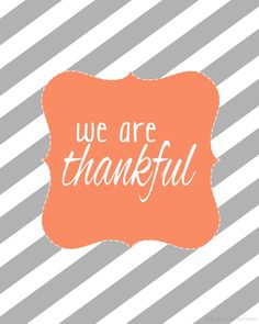 We are Thankful for so much