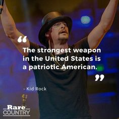 Kid Rock Quotes, Kid Rock Picture, Trump Is My President, Strong Words, United We Stand, Political Quotes, In God We Trust, Blunt Cards, Know The Truth