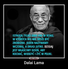 Ważne teksty The Words, Cool Words, Book Quotes, Life Quotes, Ways To Be Happier, Dalai Lama, Motto, Life Lessons, Quotations