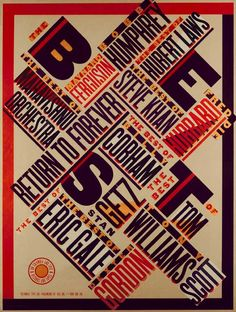 Poster for CBS Records (Scher, Paula. 1979) - This would fall under the style of Russian construtivism because of the use of colour, shape and text arrangement and typography.