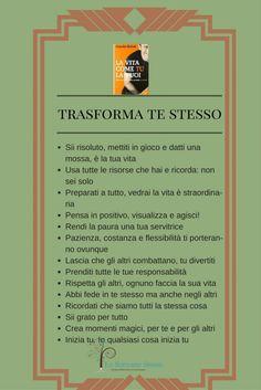 Dal libro di Claudio Belotti La vita come tu la vuoi precetti e indicazioni per vivere la vita al meglio
