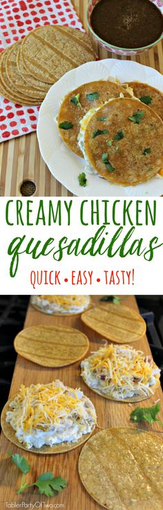 Creamy Chicken Quesadillas are incredibly delicious, easy to make and crowd pleasing. New regular on our menu for sure!