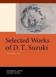 Selected Works Of D.T. Suzuki Volume I: Zen PDF