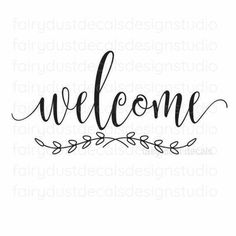 Welcome decal, handwritten script style letters, front door sign sticker Front Door Signs, Front Door Decor, Sunset Quotes, Welcome Letters, New Beginning Quotes, Cricut Tutorials, Cricut Ideas, Sign Quotes, Lyric Quotes