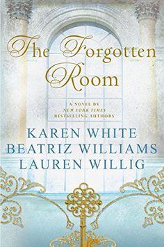 The Forgotten Room: A Novel by Karen White