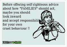 ecards about families . ecards & Greeting Cards - Create and send your own funny Rotten ecards Law Quotes, Quotes To Live By, Monster In Law, No Kidding, Practice What You Preach, E Cards, Greeting Cards, The Victim, Family Quotes