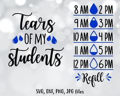 Tears of my students SVG, Water bottle SVG, Teacher Water tracker design, Water tracker cut file, Cr That Way, As You Like, Water Bottle Tracker, Water Bottle Design, Personalized T Shirts, Monogram Letters, Book Quotes, Teacher, Cricut Ideas