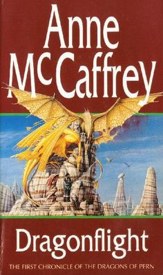 The Dragon Riders of Pern series
