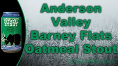 Keith and Freddie review Anderson Valley Barney Flat's Oatmeal Stout https://www.youtube.com/watch?v=cvUJbKLZ2O4 #beer #craftbeer #oatmealstout