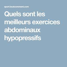 Quels sont les meilleurs exercices abdominaux hypopressifs