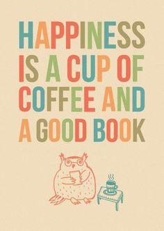 la felicità è una tazza di té e un buon libro.