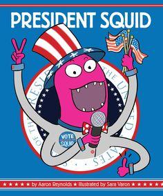 Aaron Reynolds Interviews President Squid | Nerdy Book Club