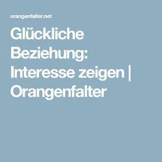 Glückliche Beziehung: Interesse zeigen | Orangenfalter