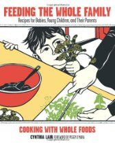 Feeding the Whole Family: Recipes for Babies, Young Children, and Their Parents - Cooking with Whole Foods--I may not have kids, but I LOVE this cookbook. Baby Food Recipes, Wine Recipes, Whole Food Recipes, Meat Recipes, Cheddar Cheese Sauce, Whole Food Diet, Family Meals, Family Recipes, No Cook Meals