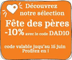 sélection fêtes des pères -10% avec le code DAD10