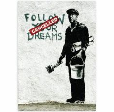Banksy - Follow your dreams - Bobangles #Banksy #FullColourBlack #greetingCard #card #art #graffiti