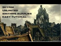 Skyrim!! Unlimited supply of smithing equipment!! (Easy tutorial)