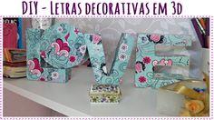 DIY - Letras Decorativas em 3D │ Blog Sempre Linda.