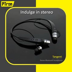 0ee93c70ba6 Indulge yourself in stereo with #PTron Tangent Bluetooth headset. #