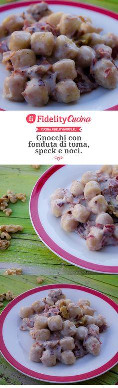 Gnocchi con fonduta di toma, speck e noci.