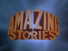 """Another sci-fi/fantasy anthology show from the mid-80s I loved - """"Amazing Stories"""" aired on NBC from 1985-1987, but the show's 2nd season slump brought it to a quick end..."""